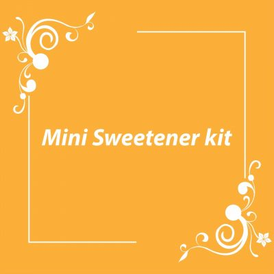MINI SWEETNER KIT
