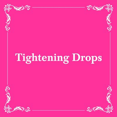 TIGHTENING DROPS